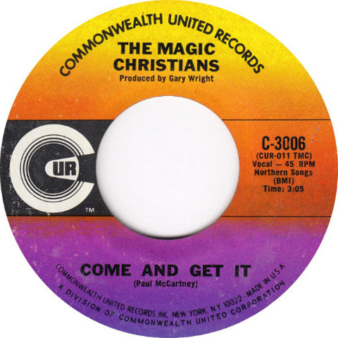 The Magic Christians - Come and Get It