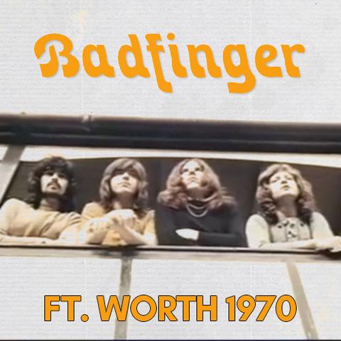 Badfinger-FtWorth1970