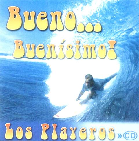 Los Playeros - Bueno Buenísimo a