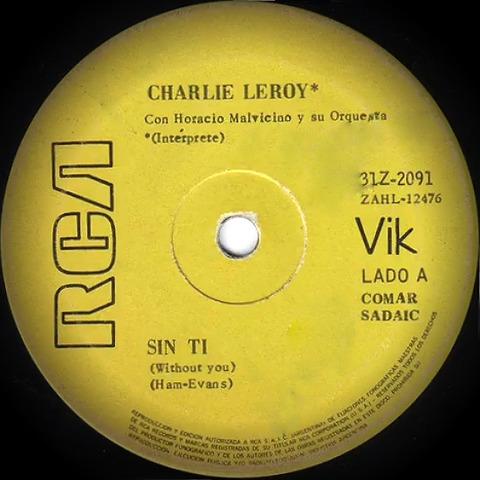 Charlie Leroy Sin ti