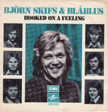 Björn Skifs & Blåblus - Hooked On A Feeling (1973)