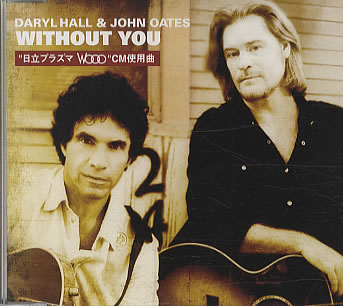 Daryl Hall & John Oates - Without You (2004 promo)