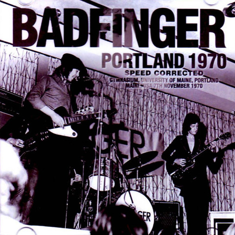 Badfinger - Portland 1970 Speed Corrected a