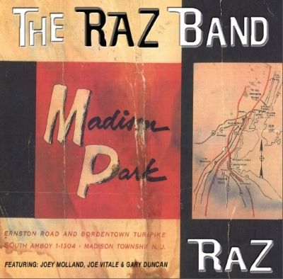 The Raz Band - Madison Park