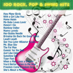 Lai 100 Rock Pop & Swing Hits