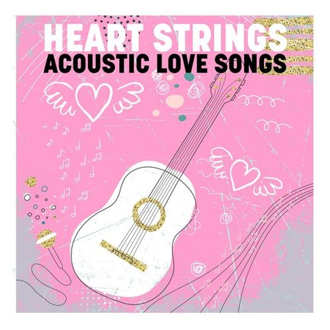 Sail Away Heart String - Acoustic Love Songs