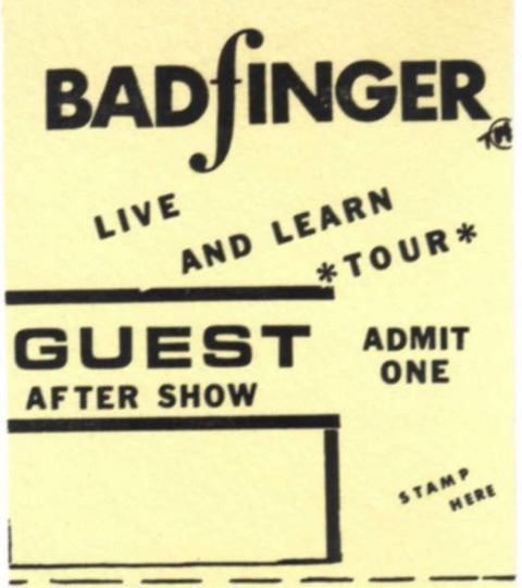 Badfinger live and learn tour Pass