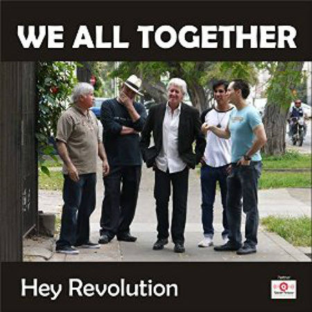 We All Together Hey Revolution