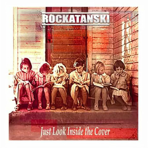 Rockatanski - Just Look Inside the Cover