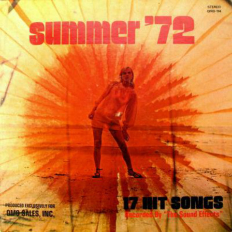 The Sound Effects - Summer '72 (1972)