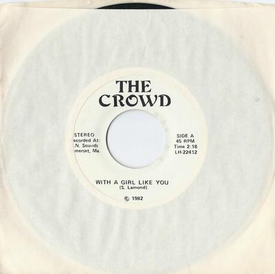 The Crowd - With A Girl Like You