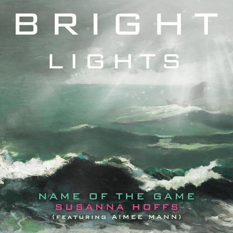 Susanna Hoffs - Name of the Game (feat. Aimee Mann)
