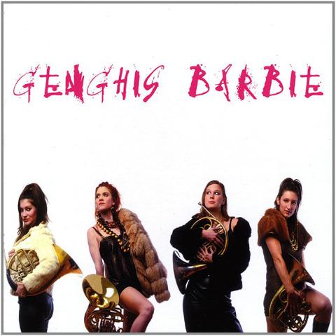 Genghis Barbie Genghis Barbie