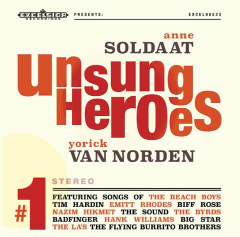 Anne Soldaat & Yorick van Norden Unsung Heroes