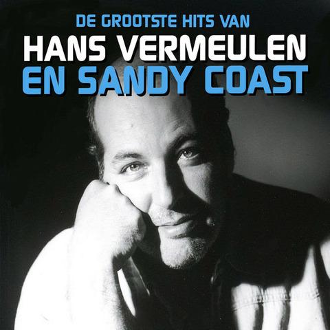 De Grootste Hits van Hans Vermeulen en Sandy Coast