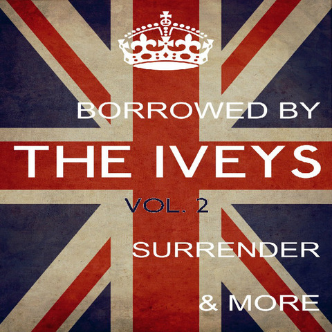 Borrowed By The Iveys 2