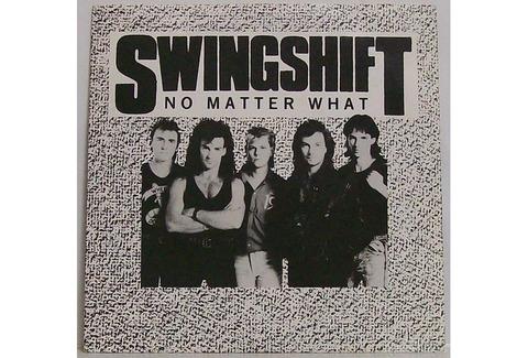 Swingshift - No Matter What