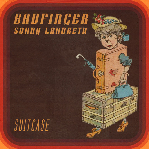 Badfinger, Sonny Landreth - Suitcase