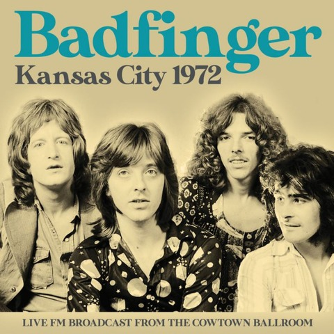 Badfinger - Kansas City 1972 Live FM Broadcast