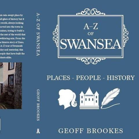 Geoff Brookes -- A-Z of Swansea