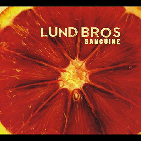 Lund Bros - Sanguine