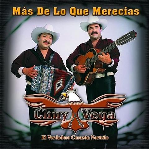 Chuy Vega - Más de lo que merecias