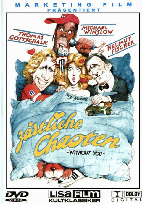 Zärtliche Chaoten Without You DVD