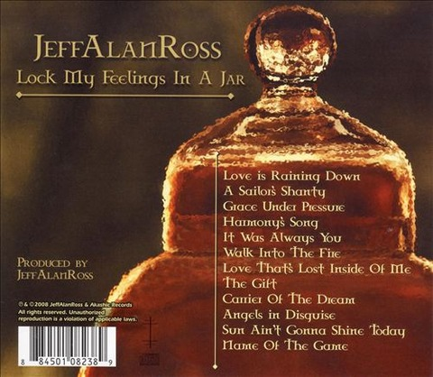 Jeff Alan Ross - Lock My Feelings In A Jar back