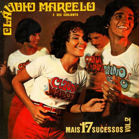 Cláudio Marcelo - Mais 17 sucessos 2