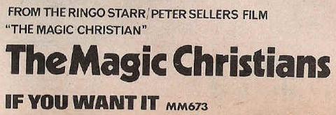Magic Christians - If You Want It ad