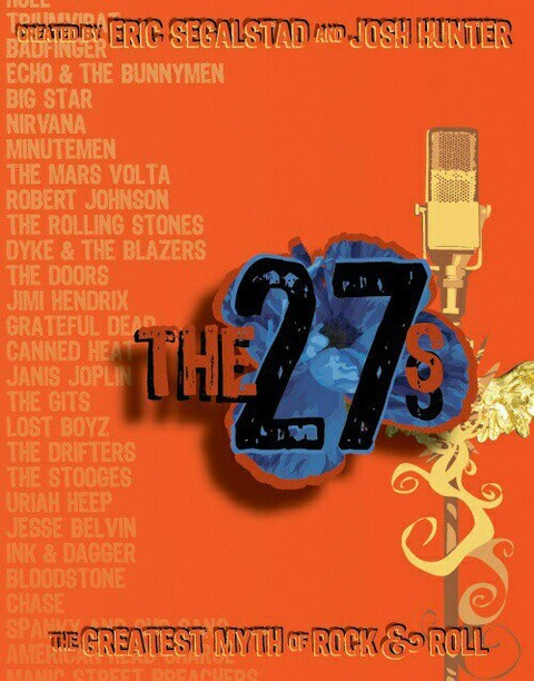 Eric Segalstad - The 27s The Greatest Myth of Rock & Roll a
