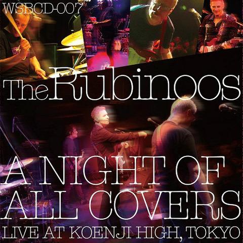 Rubinoos - A Night of All Covers