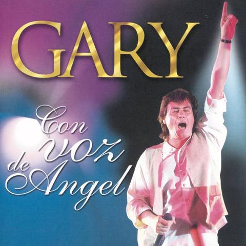 Gary - Con voz de angel a