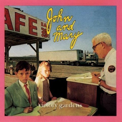 John & Mary - Victory Gardens (1991)