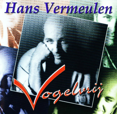 Hans Vermeulen - Vogelvrij (1998)
