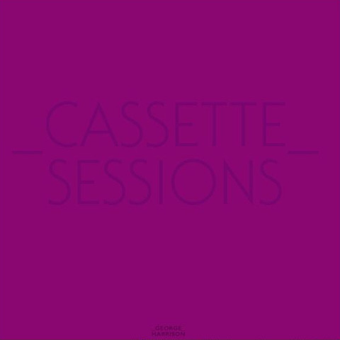 George Harrison - Cassette Sessions