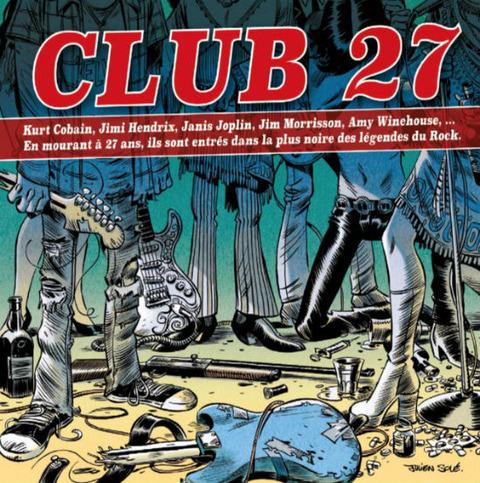 CLUB 27 - La plus noire des Légendes du Rock cover
