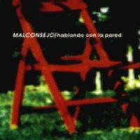 Malconsejo - Hablando con la pared (1997)