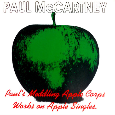 Paul's Meddling Apple Corps Works on Apple Singles