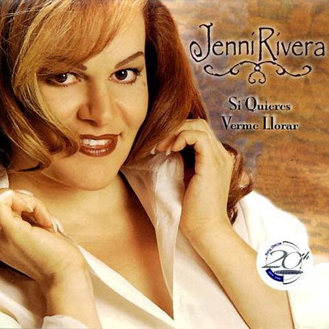 Jenni Rivera - Si quieres verme llorar (1999)