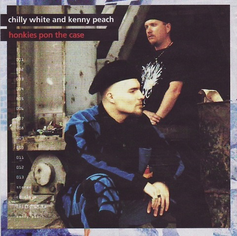 Chilly White & Kenny Peach - Honkies Pon The Case (1993)