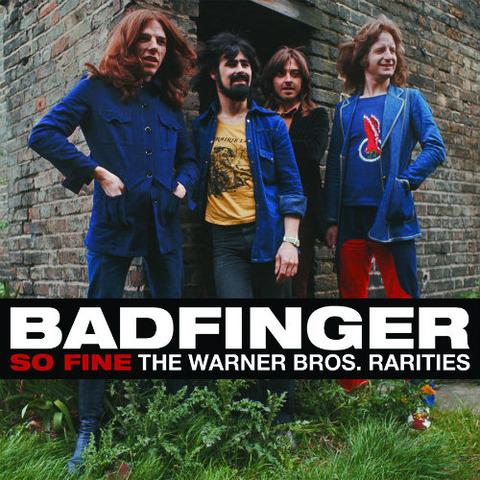Badfinger - So Fine