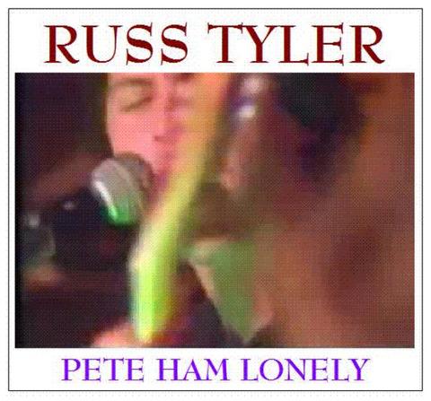 Russ Tyler - Pete Ham Lonely (2012)