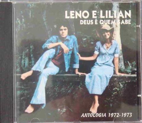 Leno e Lilian - Deus é quem sabe - Antologia 1972-1973 (1997)