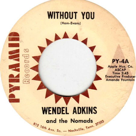 Wendel Adkins and the Nomads Without You