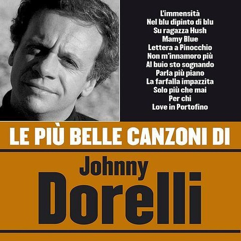 Johnny Dorelli - Le più belle canzoni di Johnny Dorelli