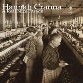 Hannah Cranna - A Real Nice Parade (2012)