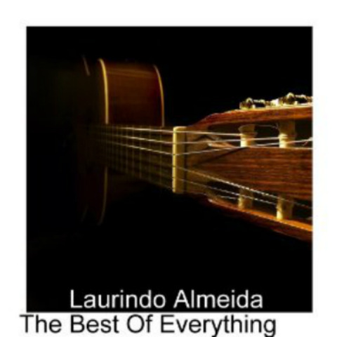 Laurindo Almeida - The Best Of Everything (2010)