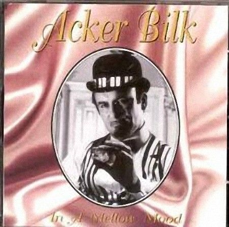Acker Bilk - In A Mellow Mood (CD1995)