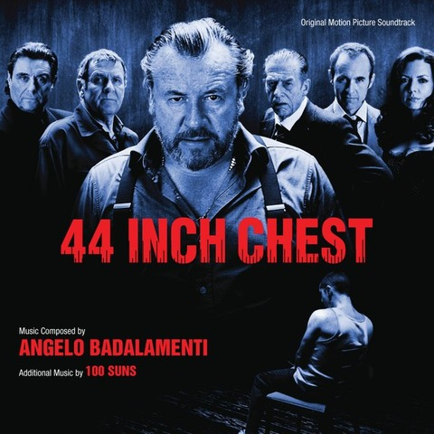 44 Inch Chest Original Motion Picture Soundtrack